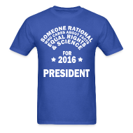 T-Shirts ~ Men's T-Shirt ~ Someone Rational for President