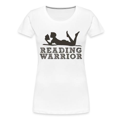 Premium Reading Warrior Women's Shirt - Women's Premium T-Shirt
