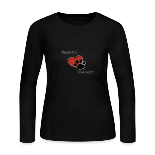 speak up, they can't - Women's Long Sleeve Jersey T-Shirt