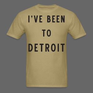 I've Been To Detroit - Men's T-Shirt