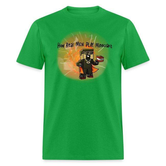Men's T-Shirt: How REAL Men Use TNT!