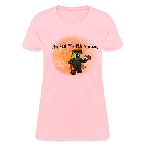 Women's T-Shirt: How REAL Men Use TNT! - Women's T-Shirt