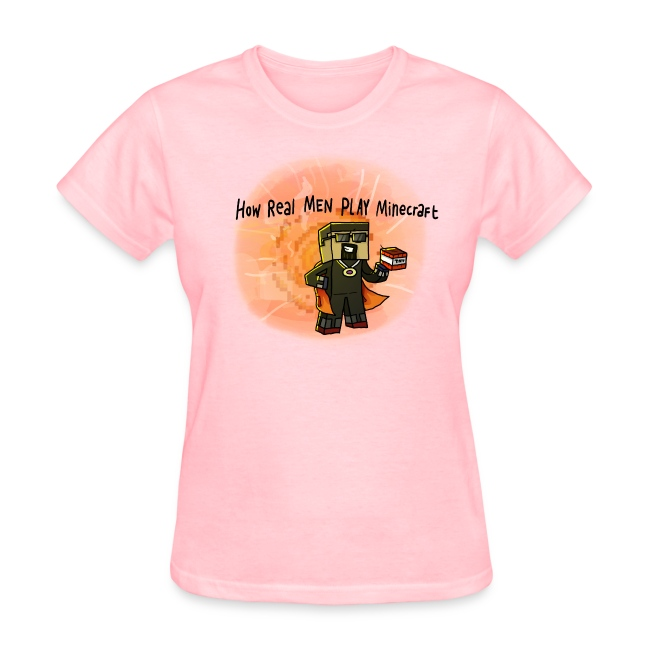 Women's T-Shirt: How REAL Men Use TNT!