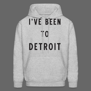 I've Been To Detroit - Men's Hoodie