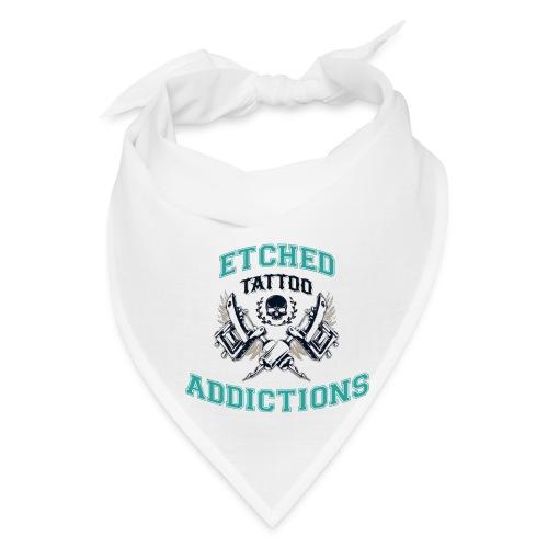 Etched Addictions Bandana - Bandana