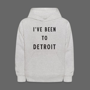 I've Been To Detroit - Kids' Hoodie