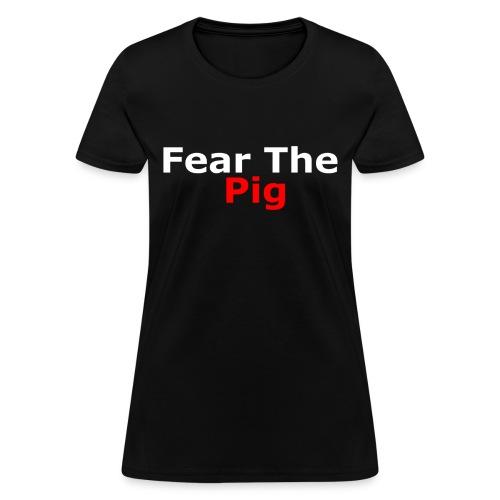 Fear the Pig Women's Premium Shirt - Women's T-Shirt