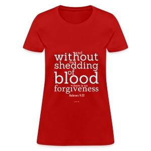 women's t-shirt hebrews 9:22b - Women's T-Shirt