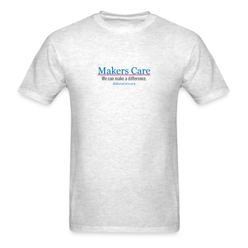Makers Care: All profits go to charity - Men's T-Shirt