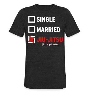 Single, Married, Jiu Jitsu Shirt (American Apparel-Mens) - Unisex Tri-Blend T-Shirt