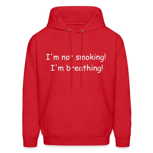 Not smoking! Sweatshirt - Men's Hoodie