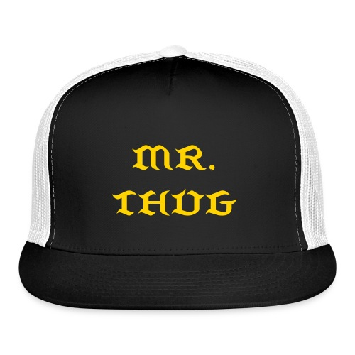 Mr Thug - Trucker Cap