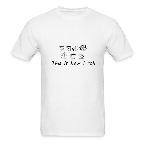This is How I Roll (Mens) - Men's T-Shirt
