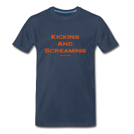 T-Shirts ~ Men's Premium T-Shirt ~ Kicking and Screaming - Mens T-shirt - Big & Tall
