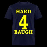 T-Shirts ~ Men's T-Shirt ~ Hard 4 Baugh