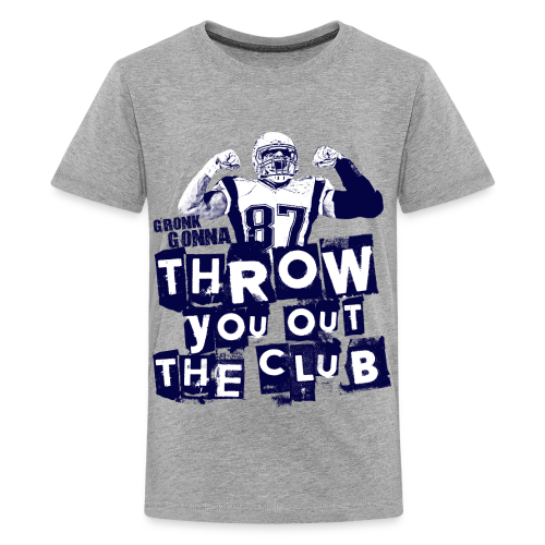 Throw you out the club  - Kids' Premium T-Shirt