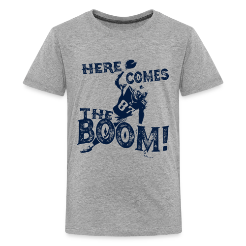 Here comes the Boom! Rob Gronkowski Shirt - Kids' Premium T-Shirt