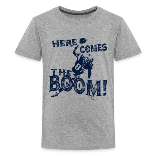 Here comes the Boom! Rob Gronkowski Shirt - Kids' Premium T-Shirt