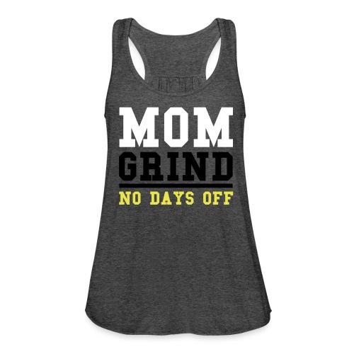Mom GRIND Workout Tee - Women's Flowy Tank Top by Bella