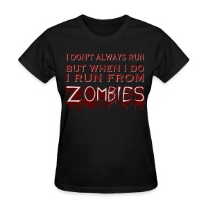 ZOMBIE RUN - Women's T-Shirt