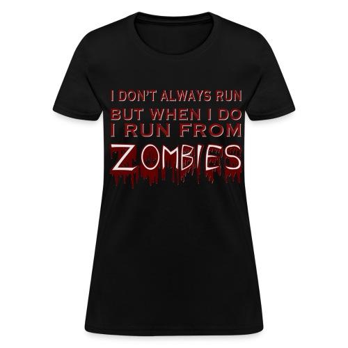 ZOMBIE RUN - Women's T-Shirt