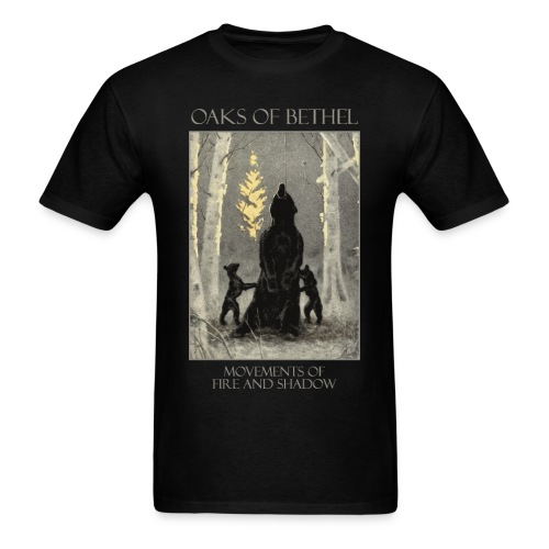 Oaks of Bethel - Movements of Fire and Shadow 3 - Men's T-Shirt