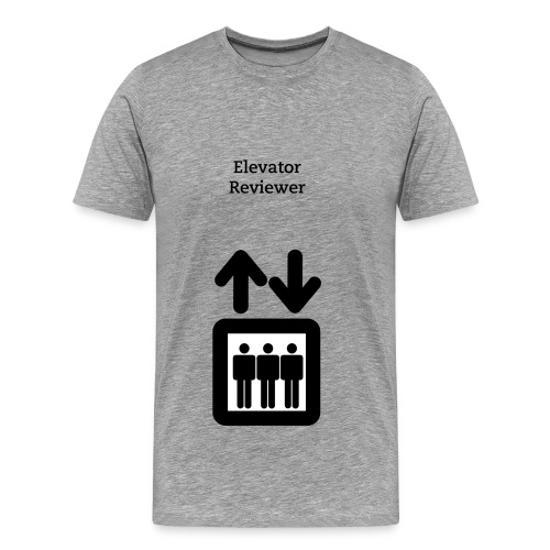 Elevator Reviewer Shirt - Men's Premium T-Shirt