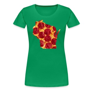 Pizza Wisconsin - Women's Premium T-Shirt