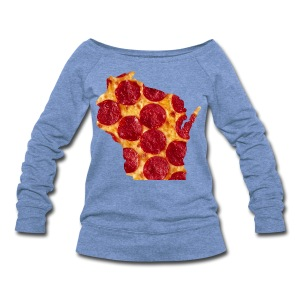 Pizza Wisconsin - Women's Wideneck Sweatshirt