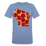 T-Shirts ~ Unisex Tri-Blend T-Shirt ~ Pizza Wisconsin