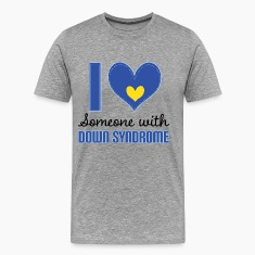 I Love Someone With Down Syndrome T-Shirts