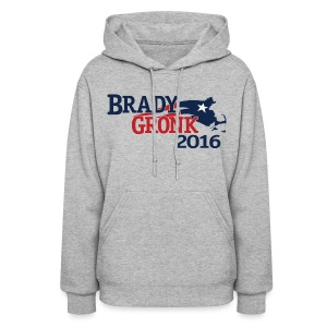 Vote Brady Gronk 2016 - Women's Hoodie