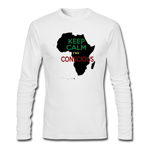 KEEP CALM I'M CONSCIOUS! - Men's Long Sleeve T-Shirt by Next Level