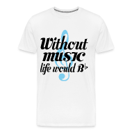 T-Shirts ~ Men's Premium T-Shirt ~ Music Life Would be Flat T-shirt