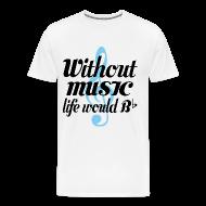 T-Shirts ~ Men's Premium T-Shirt ~ Music Life Would be Flat T-shirt