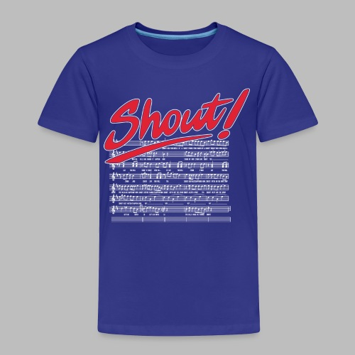 Shout! - Toddler Premium T-Shirt