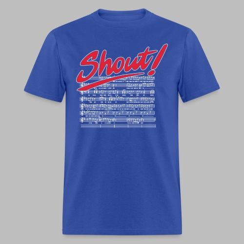 Shout! - Men's T-Shirt