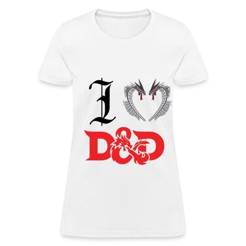 I Love D&D (Womens) - Women's T-Shirt