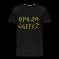 T-Shirts ~ Men's Premium T-Shirt ~ Opera Geek Music T-shirt