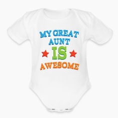 My Great Aunt Is Awesome Baby & Toddler Shirts