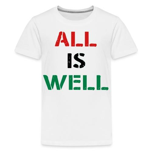 Kid's All is Well T-Shirt White - Kids' Premium T-Shirt