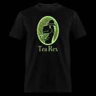 T-Shirts ~ Men's T-Shirt ~ Tea Rex