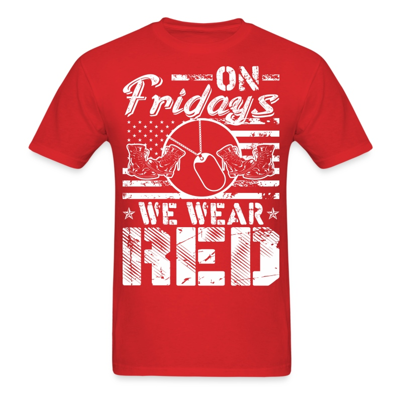 On fridays we wear red t shirt spreadshirt for What to wear with a red shirt