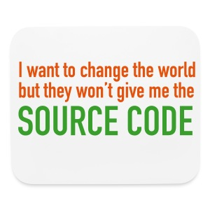 I Want To Change The World Mouse Pad - Mouse pad Horizontal