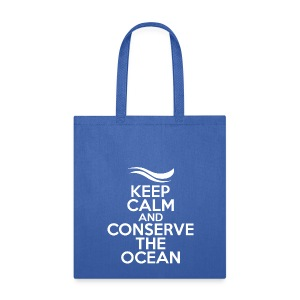 Keep Calm and Conserve the Ocean - Reusable Tote Bag - Tote Bag
