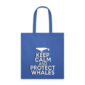 Keep Calm and Protect Whales - Reusable Tote Bag - Tote Bag