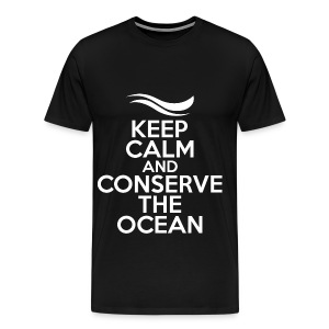 Keep Calm and Conserve the Ocean - Men's Premium T-Shirt - Men's Premium T-Shirt
