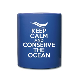 Keep Calm & Conserve the Ocean Mug - Full Color Mug