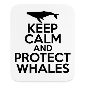 Keep Calm and Protect Whales - MousePad - Mouse pad Vertical