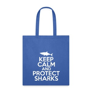Keep Calm and Protect Sharks - Reusable Tote Bag - Tote Bag